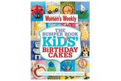 The Bumper Book of Kids B'day Cakes by The Australian Woman's Weekly Main