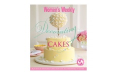 Decorating Cakes by The Australian Woman's Weekly